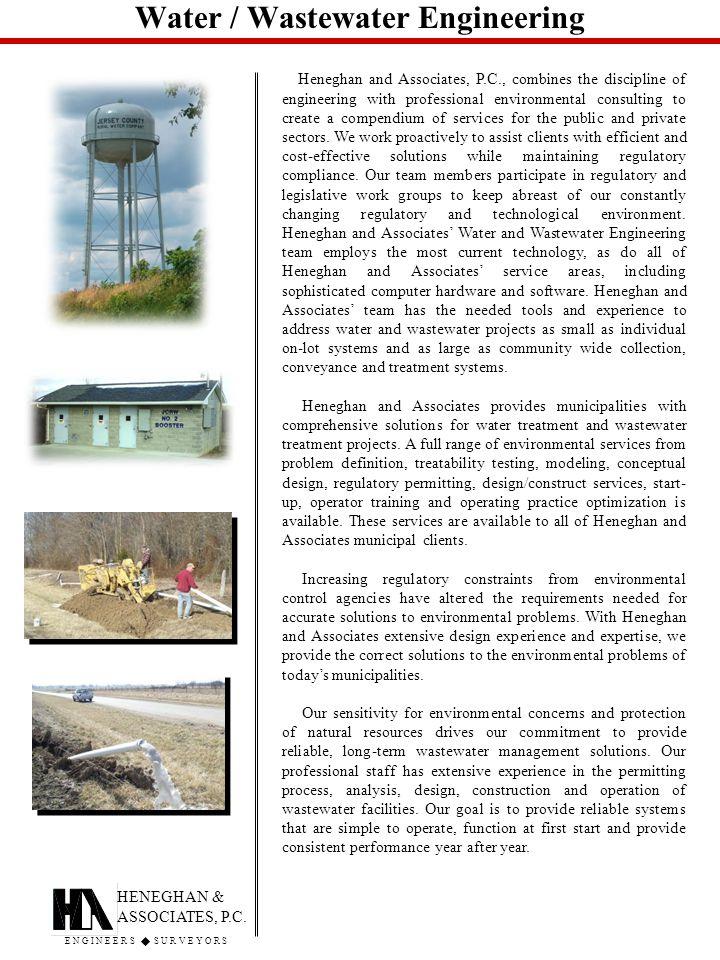 Water / Wastewater Engineering HENEGHAN & ASSOCIATES, P.C.