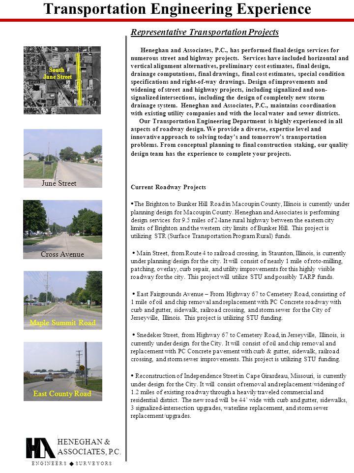 Transportation Engineering Experience Representative Transportation Projects HENEGHAN & ASSOCIATES, P.C.