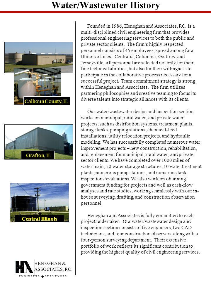 Water/Wastewater History HENEGHAN & ASSOCIATES, P.C.