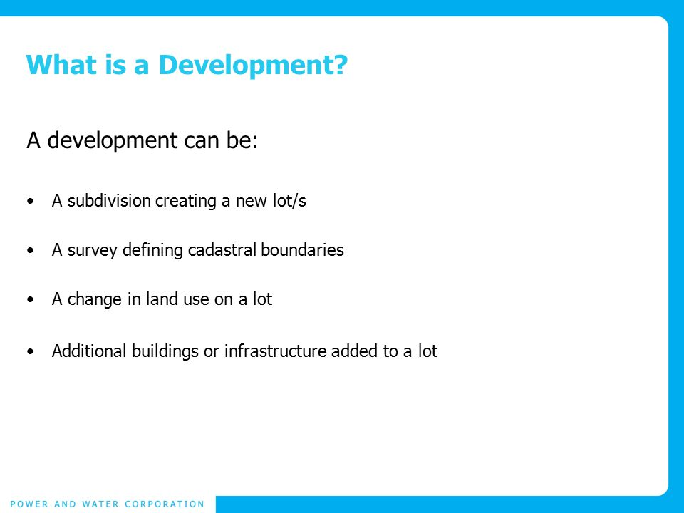 What is a Development.