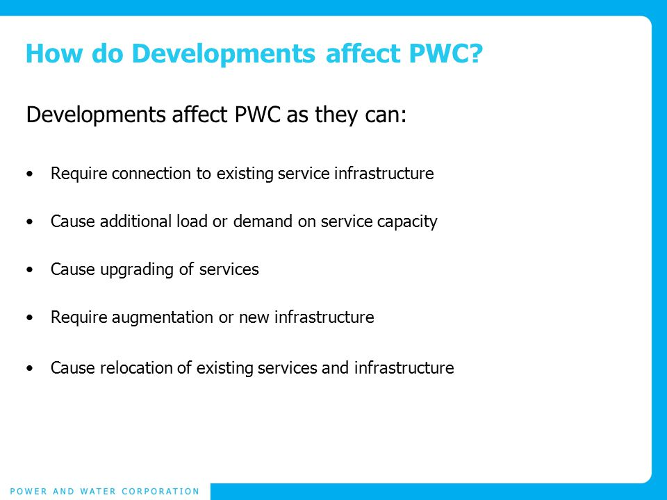 How do Developments affect PWC.