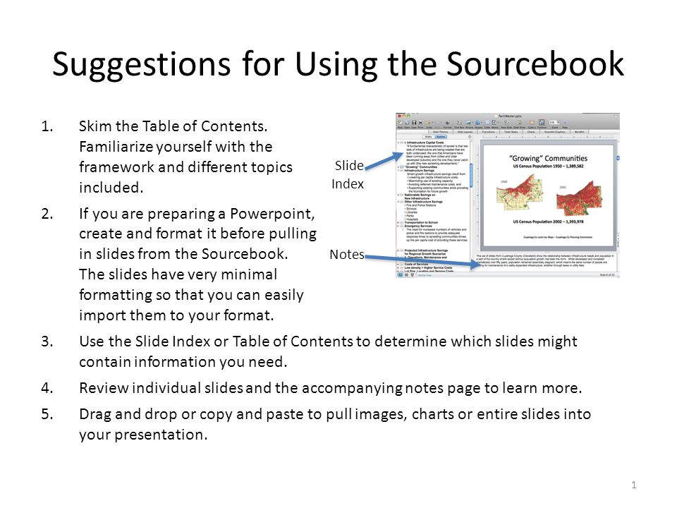 Notes Slide Index Suggestions for Using the Sourcebook 1.Skim the Table of Contents.