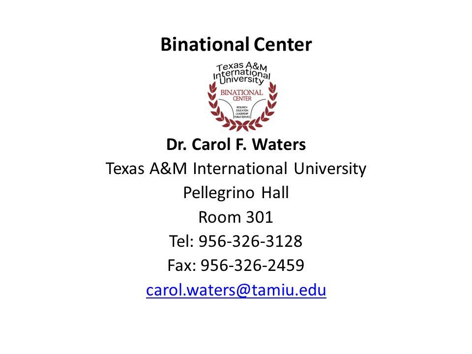 Binational Center Dr. Carol F.