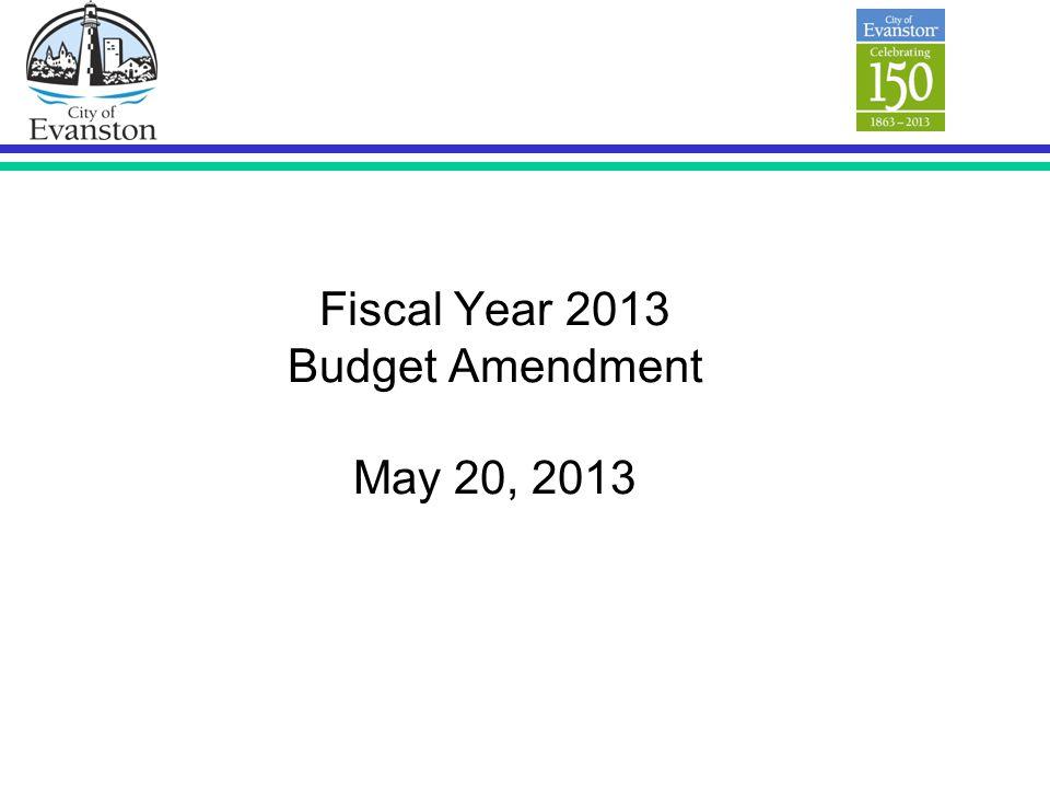Fiscal Year 2013 Budget Amendment May 20, 2013