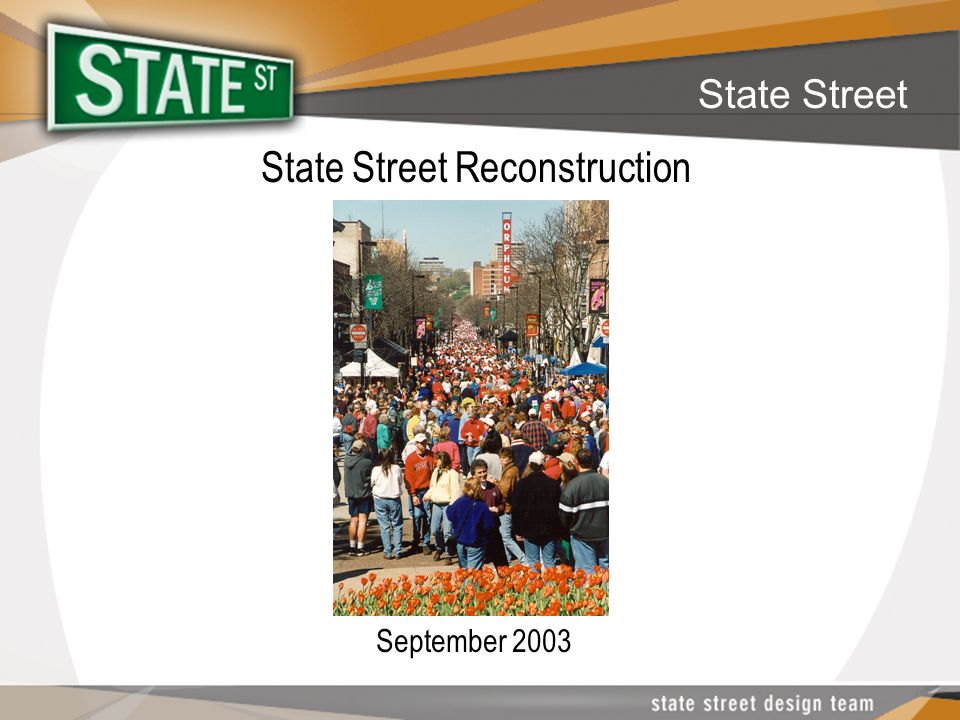 State Street State Street Reconstruction September 2003
