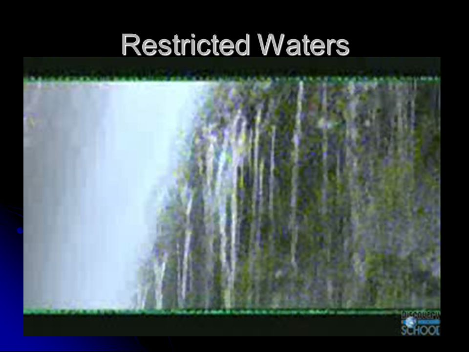Restricted Waters