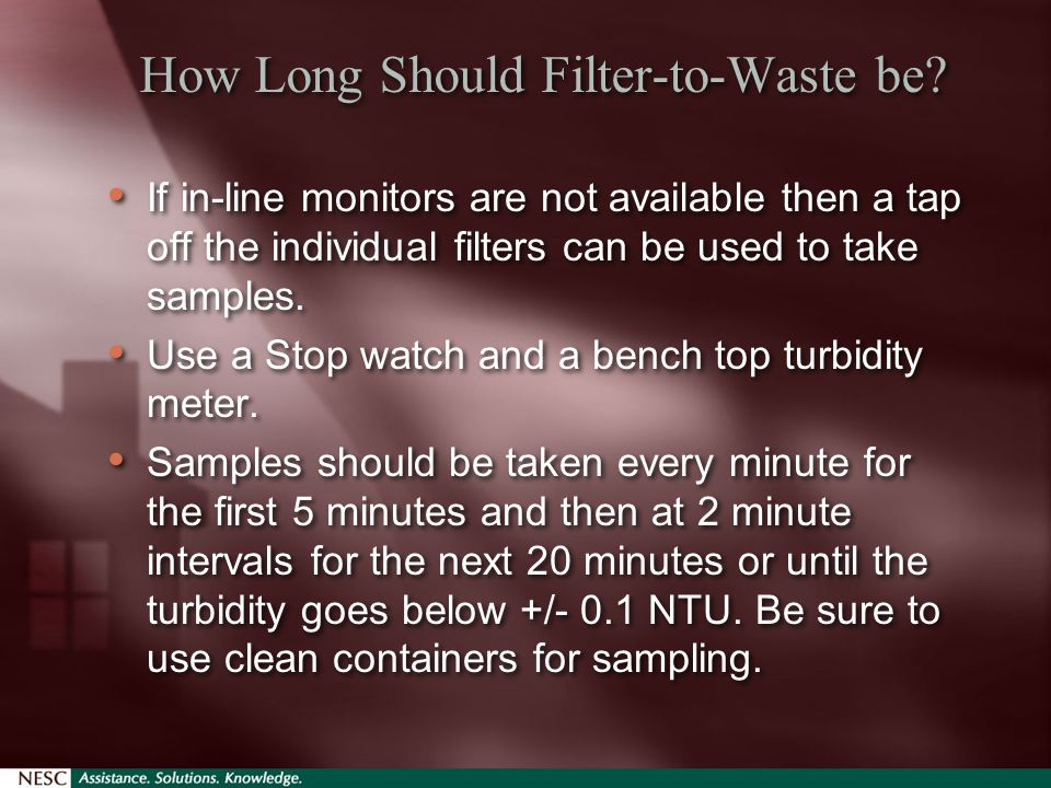 How Long Should Filter-to-Waste be.