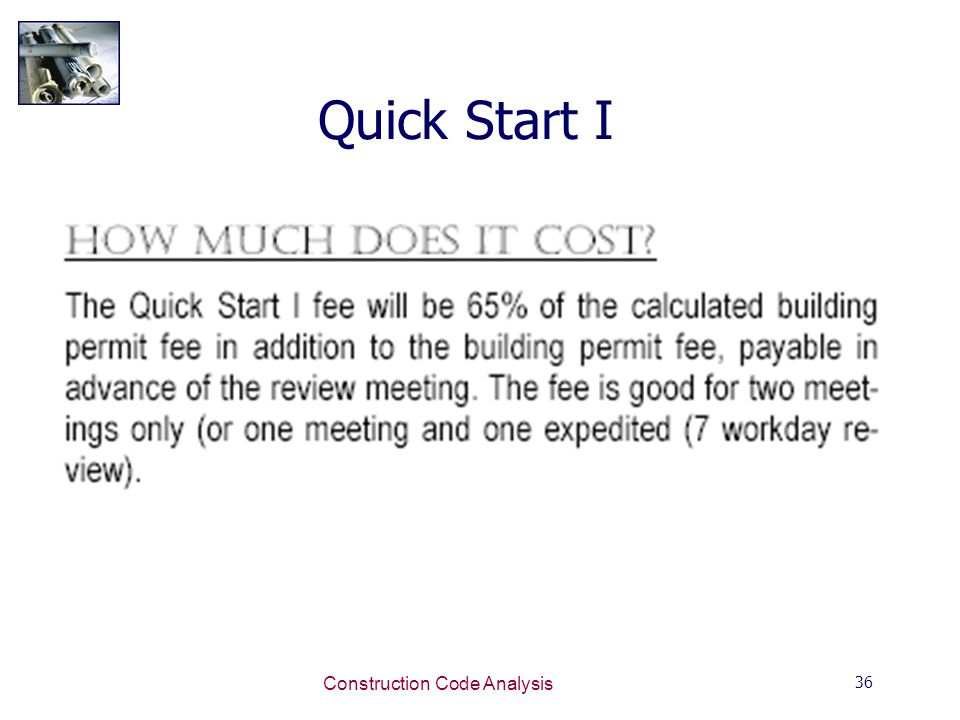 36 Construction Code Analysis Quick Start I