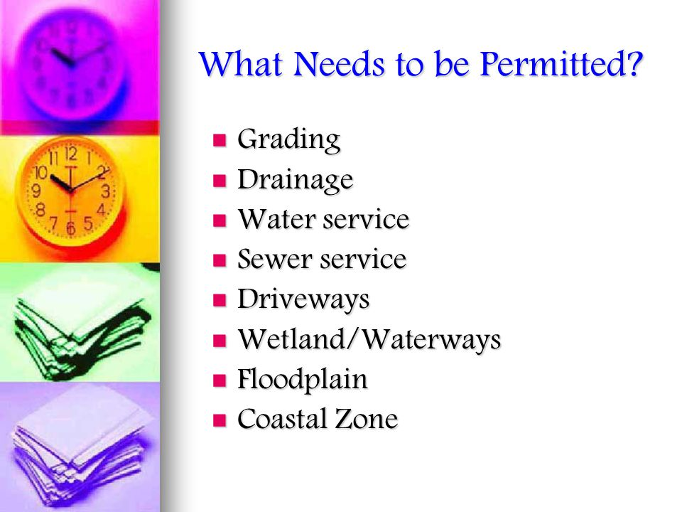 What Needs to be Permitted.