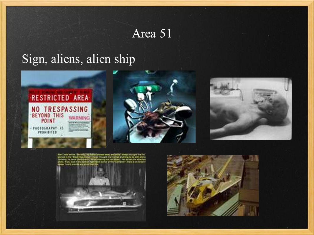 Area 51 Sign, aliens, alien ship