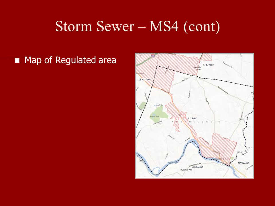 Storm Sewer – MS4 (cont) Map of Regulated area