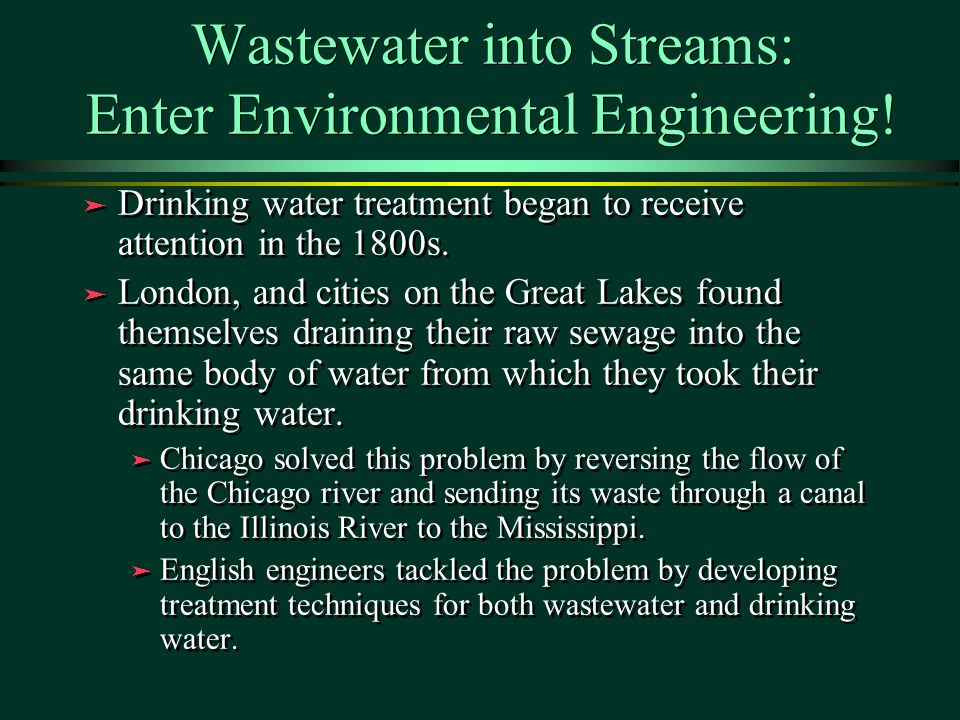 Wastewater into Streams: Enter Environmental Engineering.