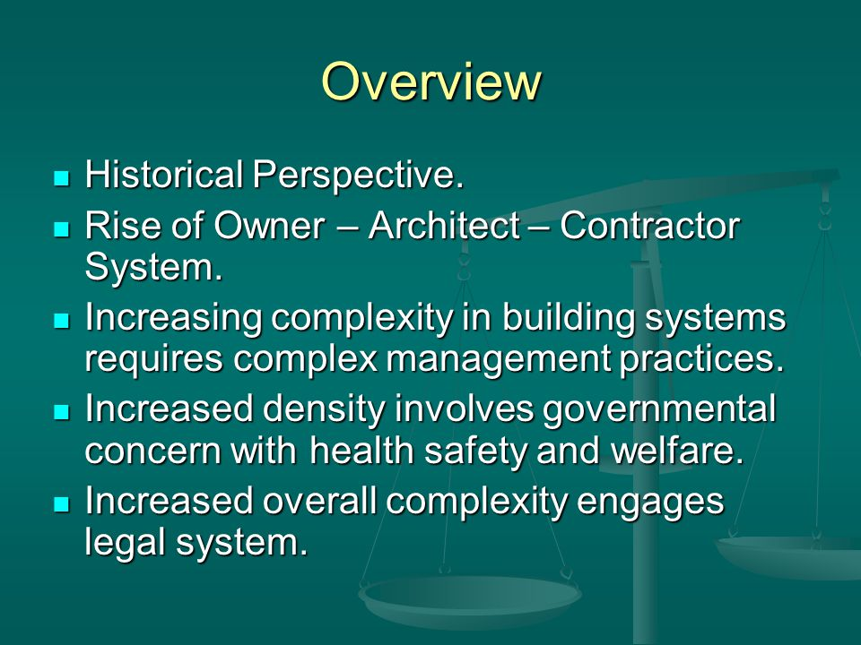 Overview - Private Owners Private Owners typically have fewer procurement restraints than Public Owners.