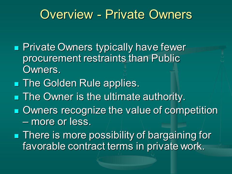 Overview - Public Contracts Public contracts derive from statutes, regulations, ordinances, etc.