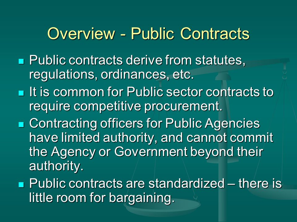 Overview – Public Owners Public Owners were not typically allowed to use negotiated or sole source contract acquisition.