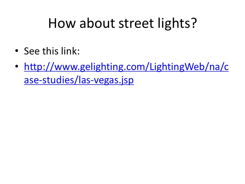 How about street lights.