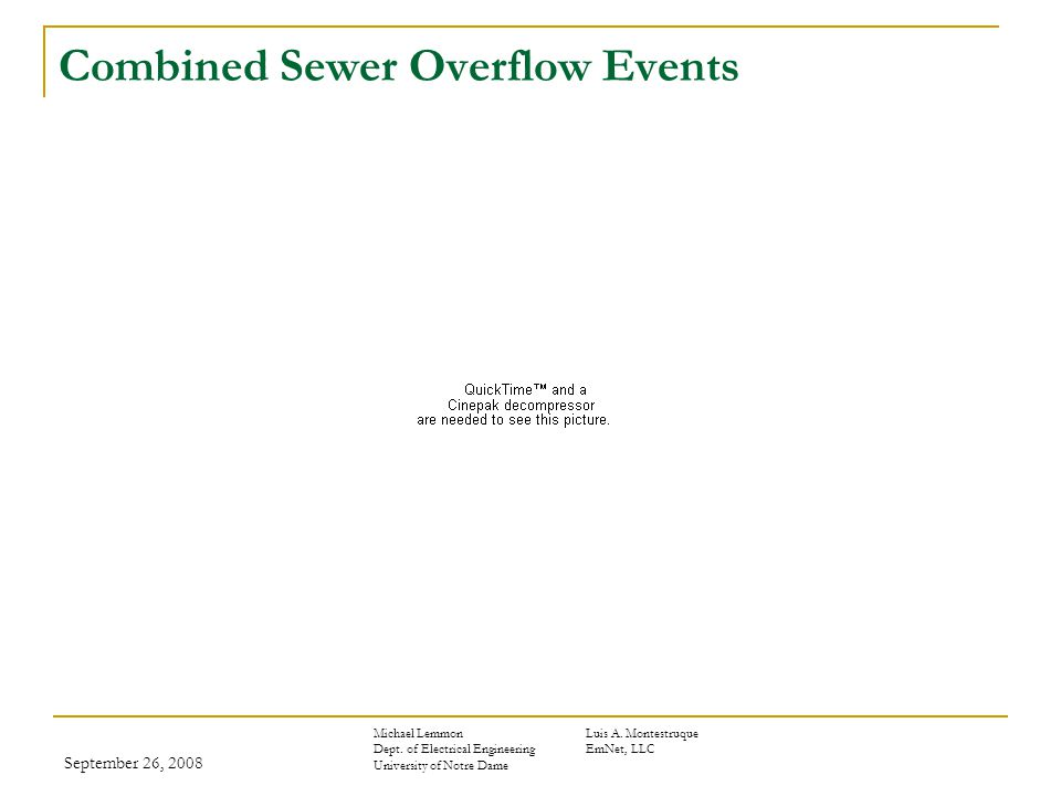 September 26, 2008 Combined Sewer Overflow Events Michael LemmonLuis A.