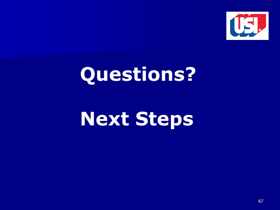 47 Questions Next Steps