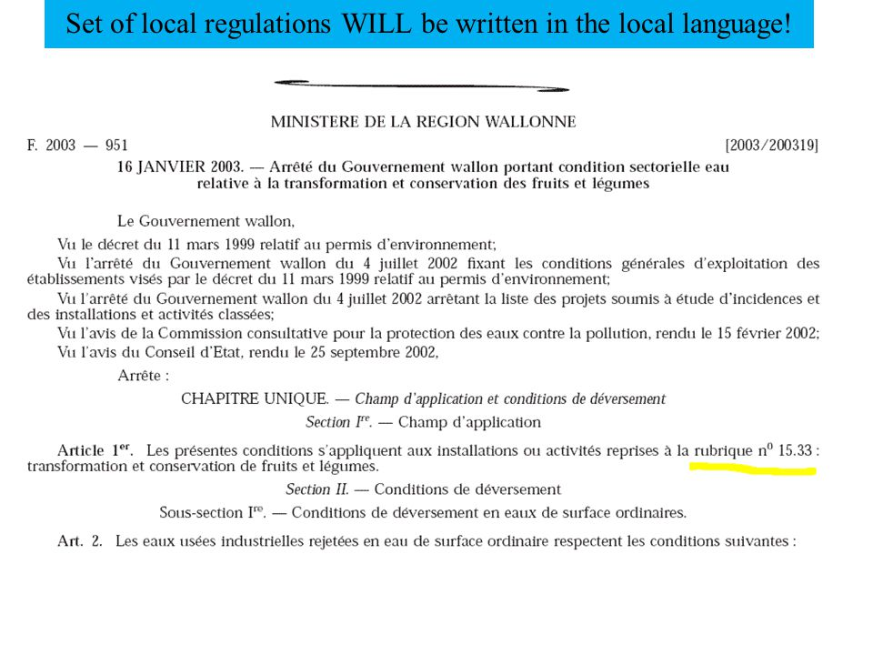 Set of local regulations WILL be written in the local language!
