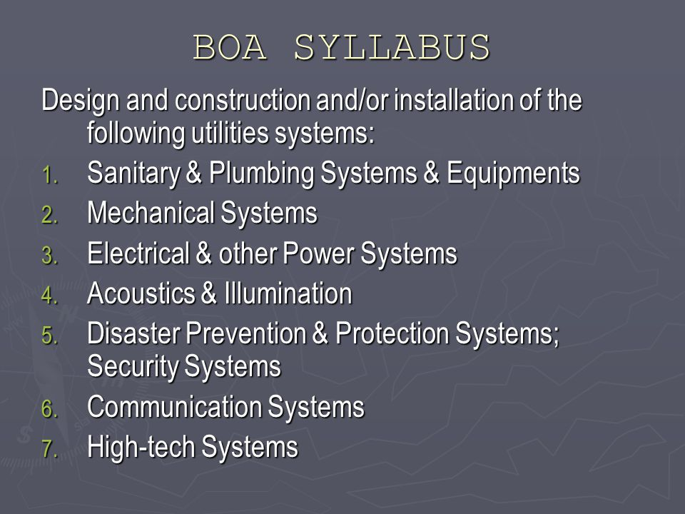 BOA SYLLABUS Design and construction and/or installation of the following utilities systems: 1.