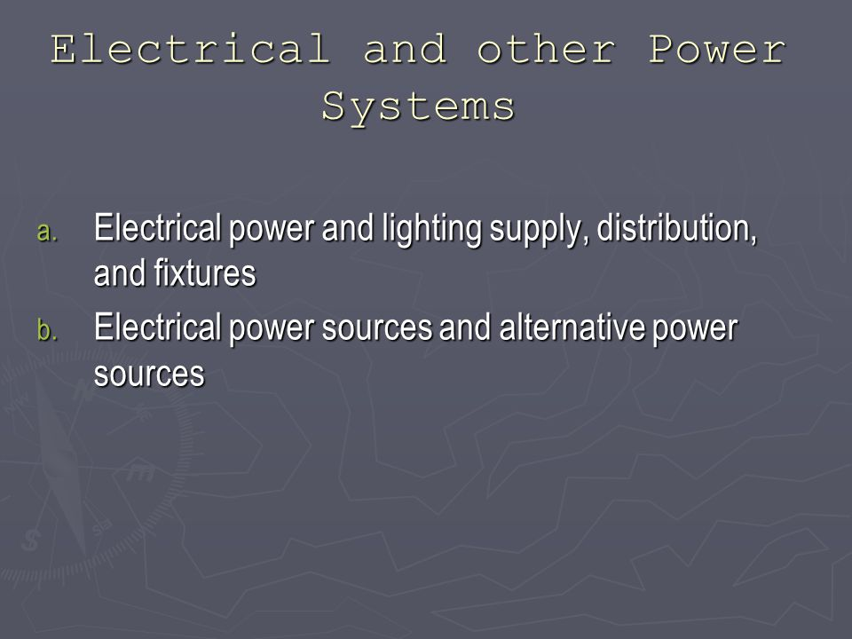 Electrical and other Power Systems a.
