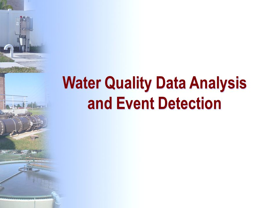 177 Water Quality Data Analysis and Event Detection