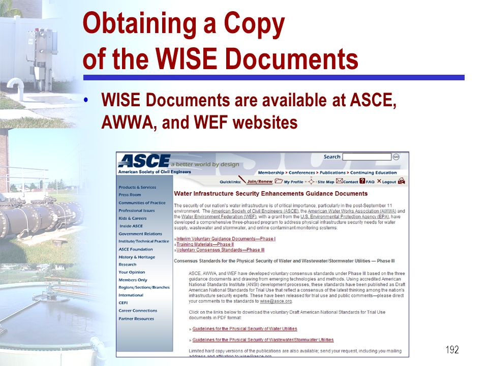 192 Obtaining a Copy of the WISE Documents WISE Documents are available at ASCE, AWWA, and WEF websites