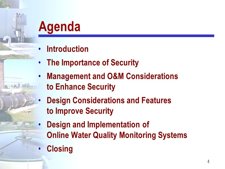 4 Agenda Introduction The Importance of Security Management and O&M Considerations to Enhance Security Design Considerations and Features to Improve S