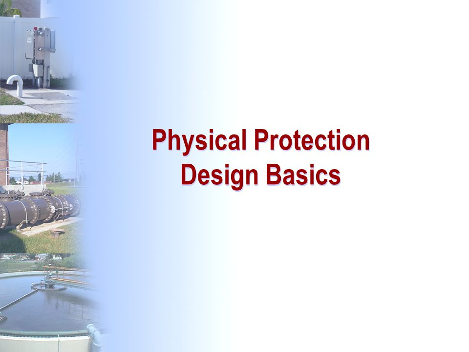 66 Physical Protection Design Basics