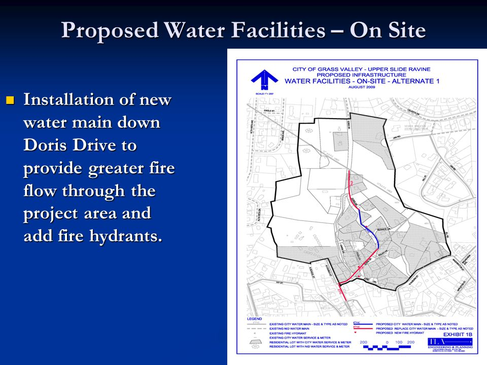 Proposed Water Facilities – On Site Installation of new water main down Doris Drive to provide greater fire flow through the project area and add fire hydrants.