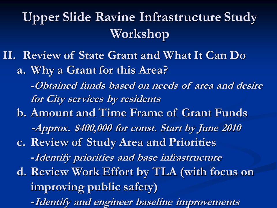 Upper Slide Ravine Infrastructure Study Workshop II.