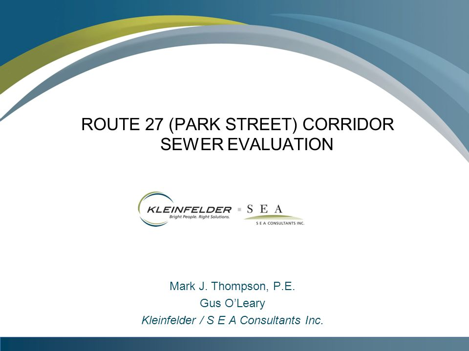 ROUTE 27 (PARK STREET) CORRIDOR SEWER EVALUATION Mark J.