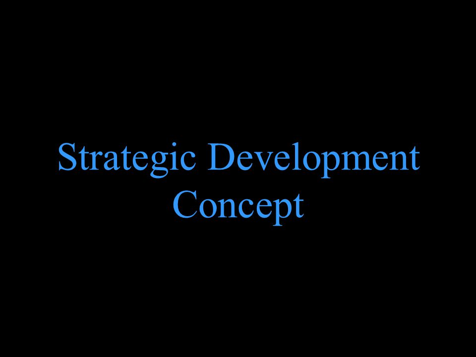 Strategic Development Concept