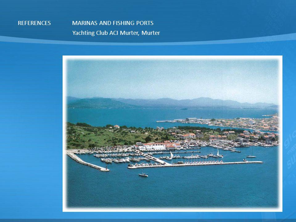 REFERENCESMARINAS AND FISHING PORTS Yachting Club ACI Murter, Murter