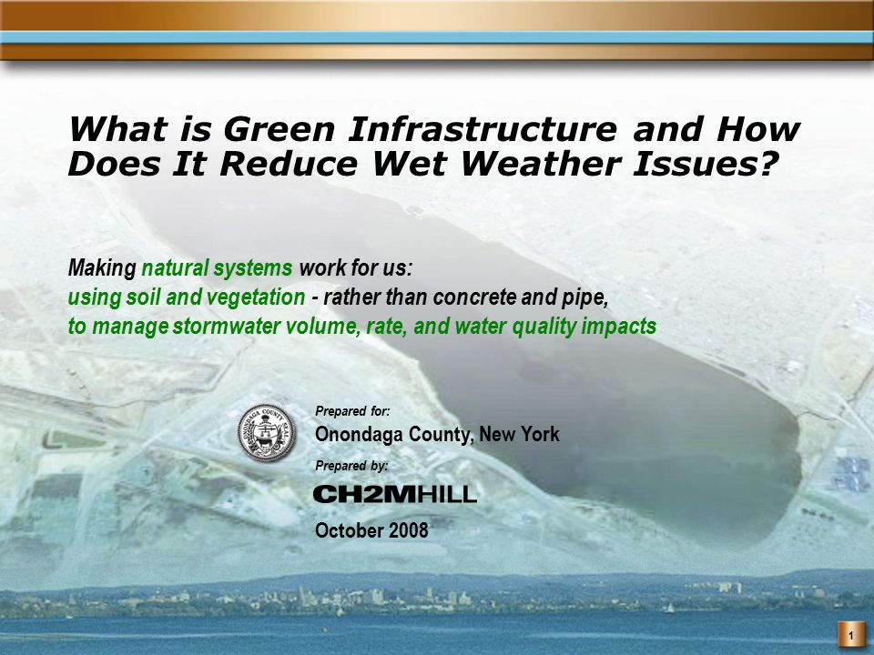 1 What is Green Infrastructure and How Does It Reduce Wet Weather Issues.