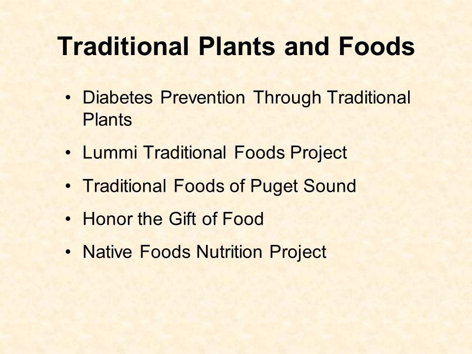 Diabetes Prevention Through Traditional Plants – Vanessa Cooper Seasonal gatherings are hosted by many tribes.