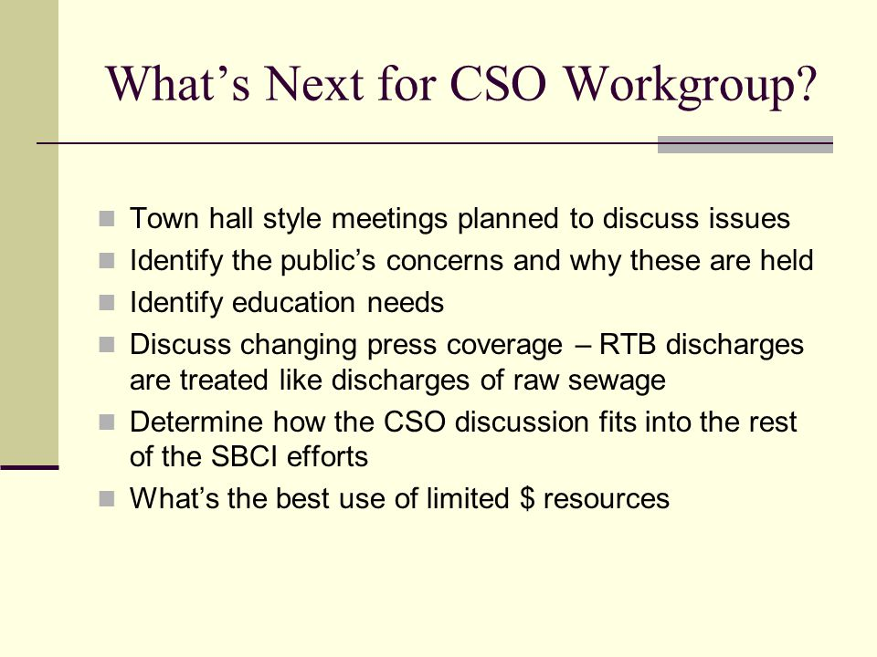 What's Next for CSO Workgroup.