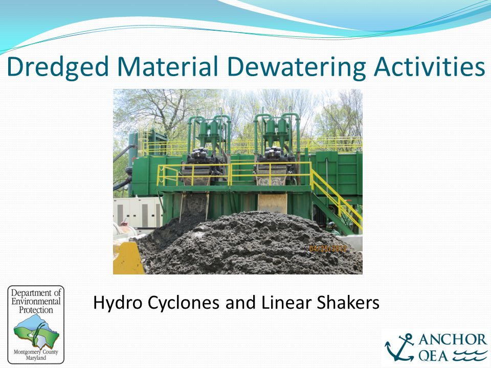 Dredged Material Dewatering Activities Hydro Cyclones and Linear Shakers