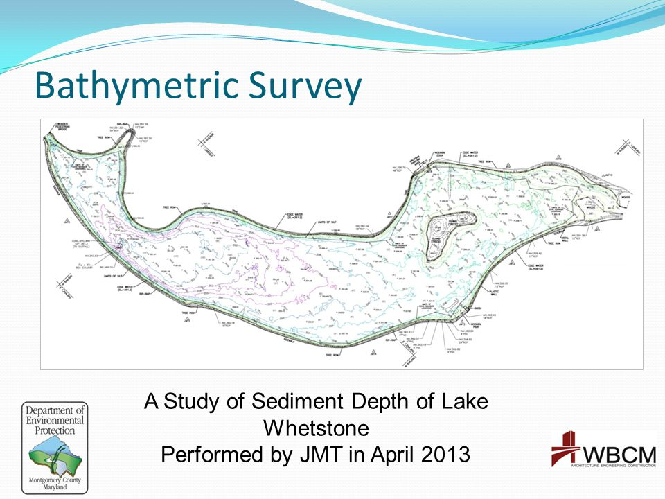Bathymetric Survey A Study of Sediment Depth of Lake Whetstone Performed by JMT in April 2013