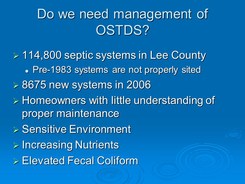 Do we need management of OSTDS.
