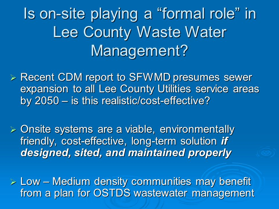 Is on-site playing a formal role in Lee County Waste Water Management.