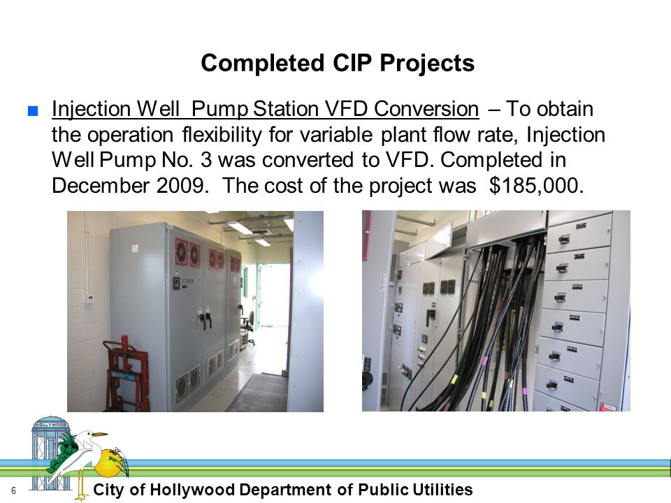 City of Hollywood Department of Public Utilities 7 On-going CIP Projects ■Oxygen Generation System Upgrade.