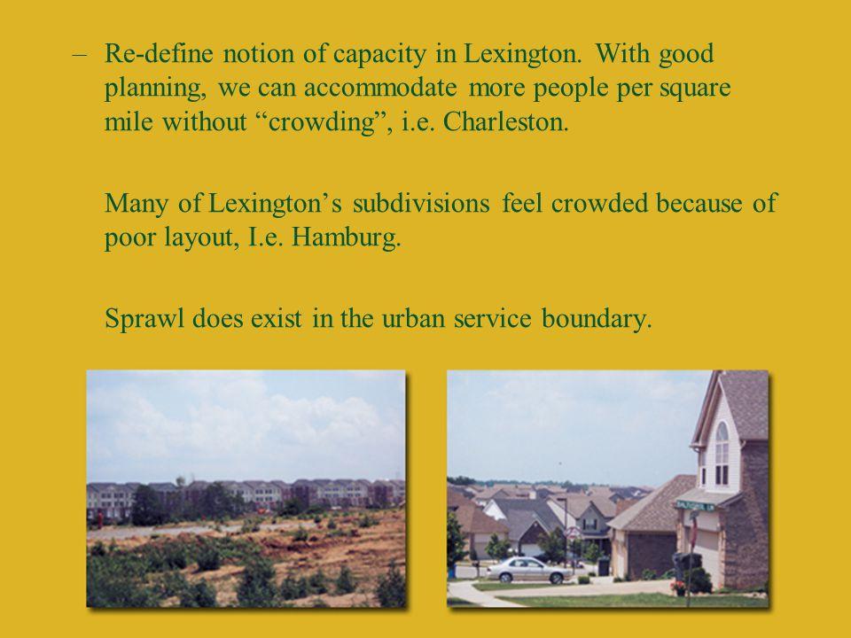 –Re-define notion of capacity in Lexington.