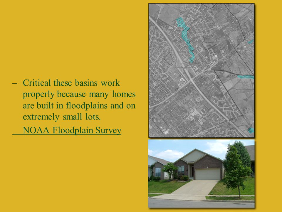 –Malfunctioning basins and lack of greenspace in the current urban service boundary, also cause washing-out of creeks and streams.