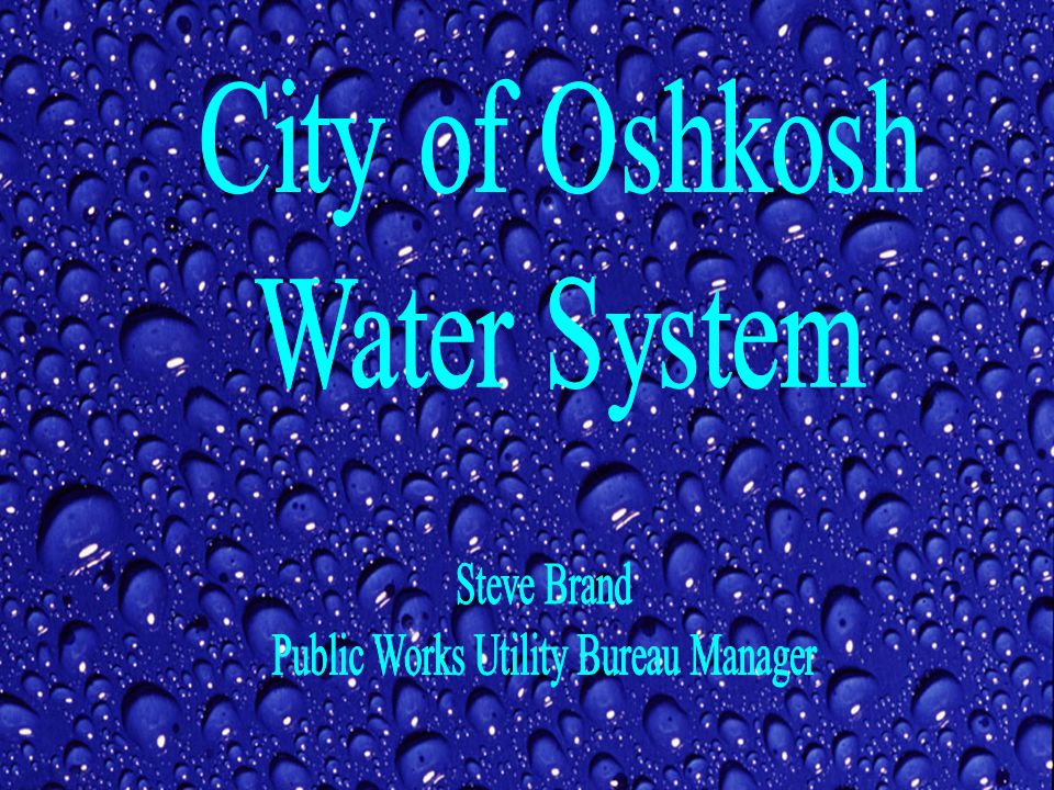 City of Oshkosh Water System