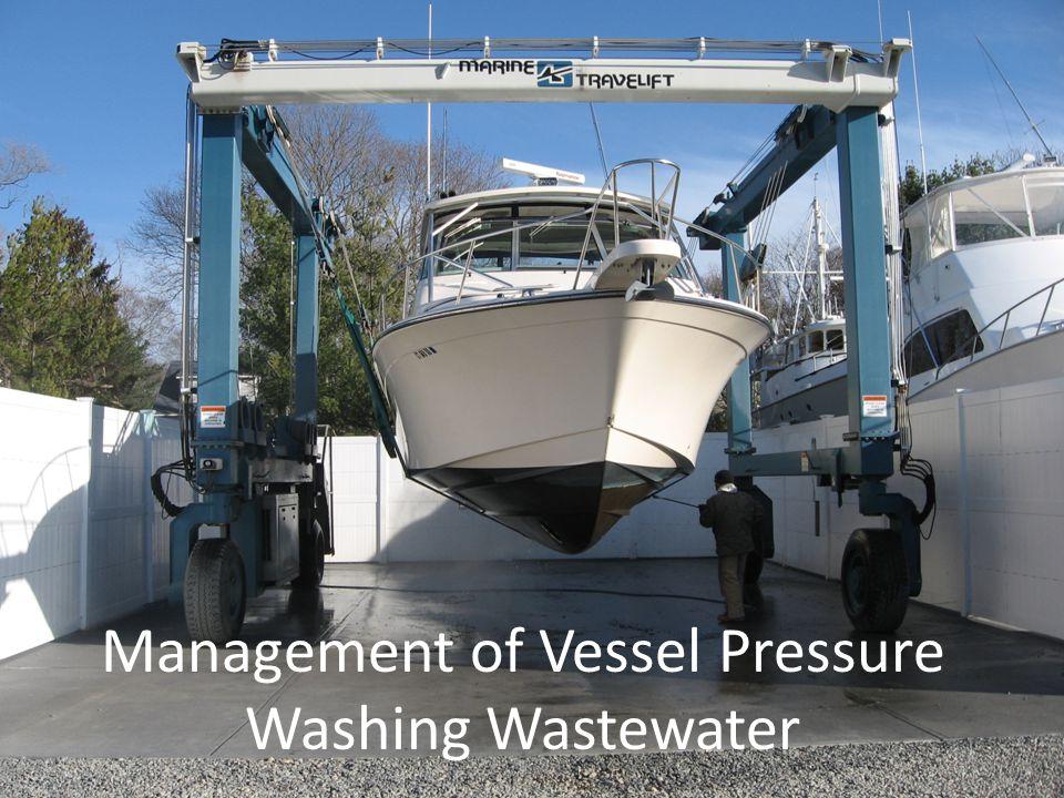 Management of Vessel Pressure Washing Wastewater