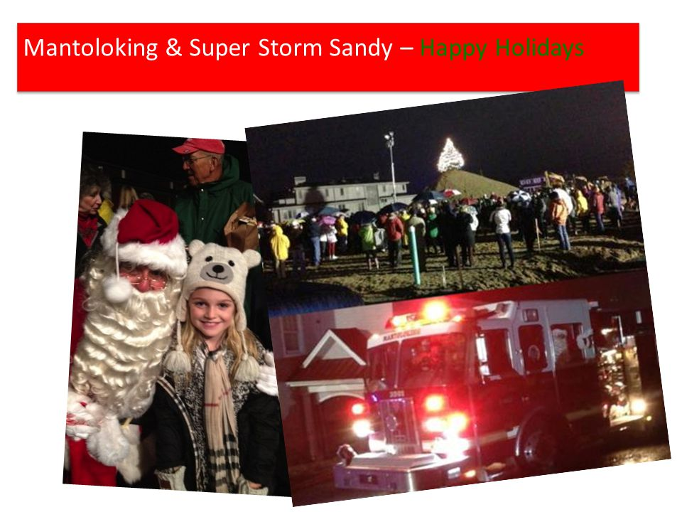 Mantoloking & Super Storm Sandy – Happy Holidays