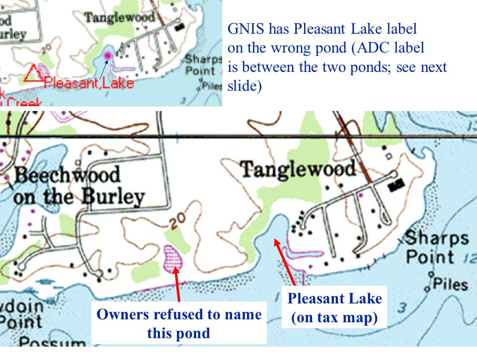 Owners refused to name this pond GNIS has Pleasant Lake label on the wrong pond (ADC label is between the two ponds; see next slide) Pleasant Lake (on