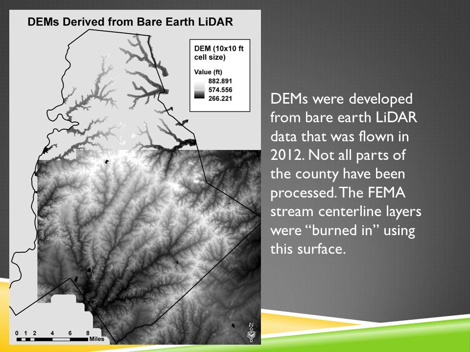 DEMs were developed from bare earth LiDAR data that was flown in 2012.