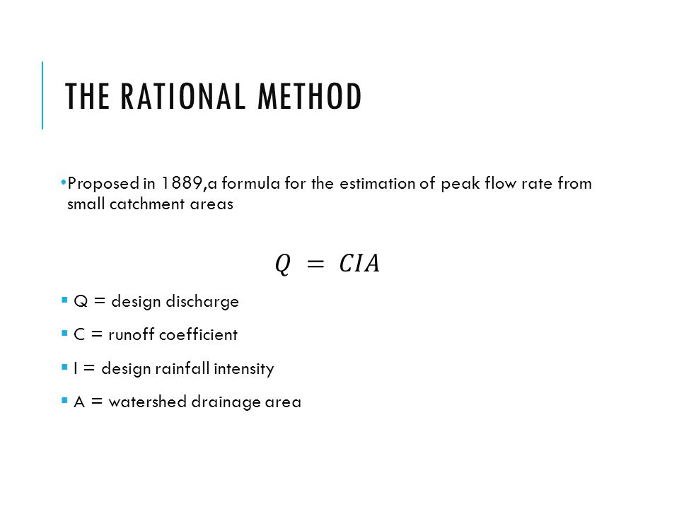 THE RATIONAL METHOD
